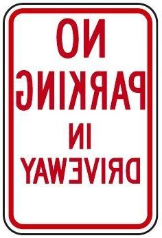 No Parking In Driveway Sign, Funny Yard Decorative Signs for