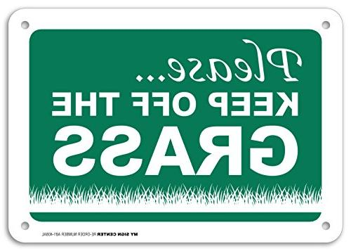 "Please Keep Off The Grass Sign - 10""x7"" - .040 Rust Free Hea"