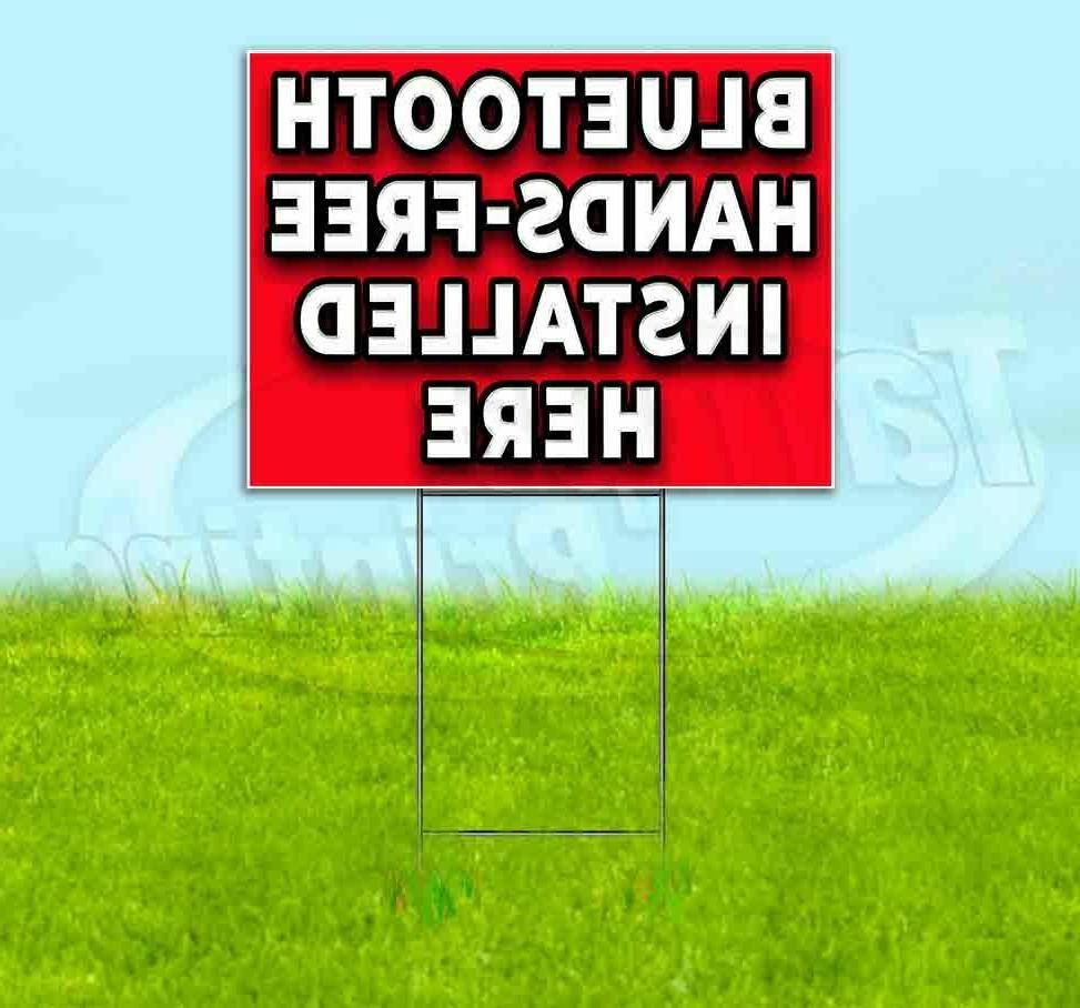 bluetooth hands free installed here yard sign