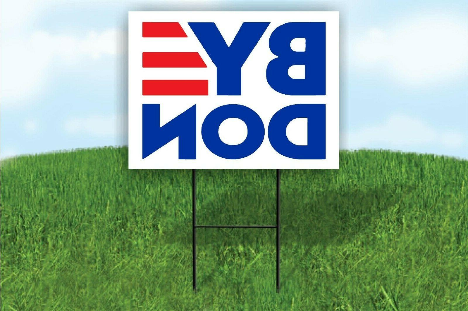 byedon 2020 for president joe biden yard