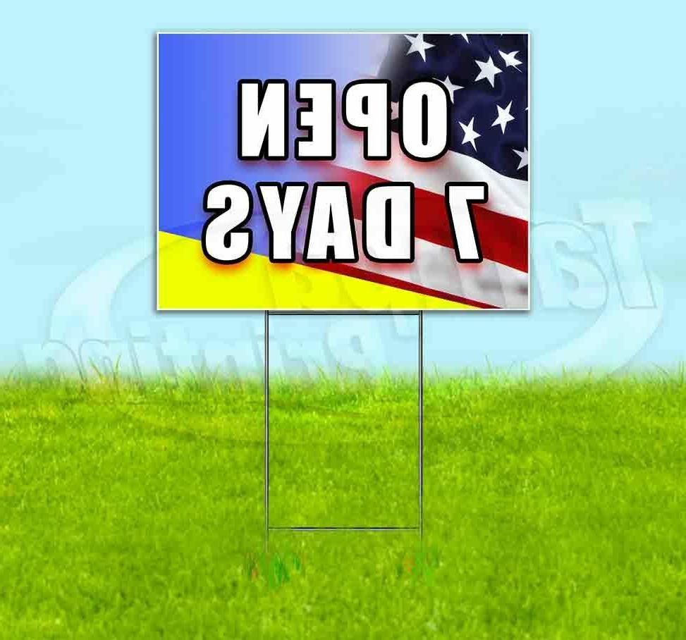 open 7 days yard sign corrugated plastic