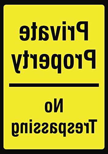 property trespassing yellow sign