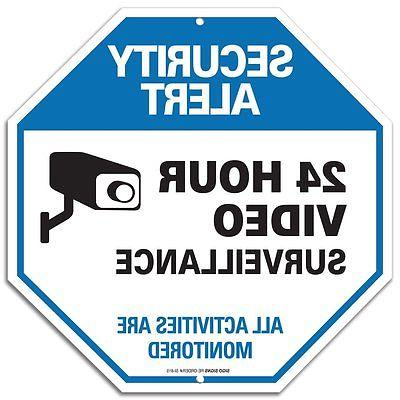 24 Hour Surveilance All Activities Are Monitored Sign -  Lar