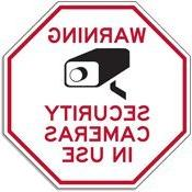 Warning Security Cameras In Use STOP Signs - 18x18