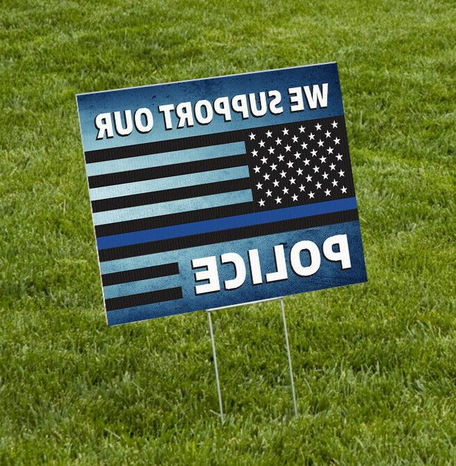 we support our police yard sign
