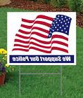 """We Support Our Police Large 24"""" x 18"""" Outdoor Yard Sign 2 si"""