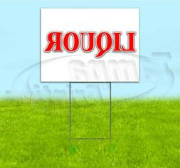 LIQUOR 18x24 Yard Sign WITH STAKE Corrugated Bandit USA BUSI