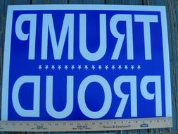 """*New* LARGE, durable TRUMP Yard Sign, HIGH DEF 18"""" X 24"""" w/"""