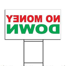 No Money Down Red Green Corrugated Plastic Yard Sign /Free S