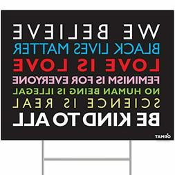 ORMAT We Believe Yard Sign, Black Lives Matter Yard Sign 24""