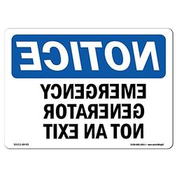 OSHA Notice Sign - Generator Yard Not an Exit | Choose from: