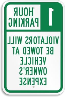 1 Hour Parking, Violators Will Be Towed At Vehicle Owner's E