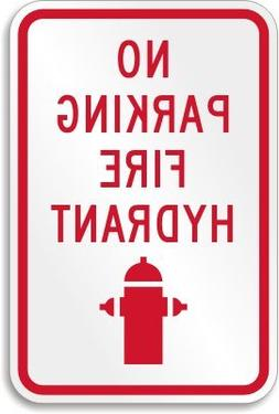 "No Parking Fire Hydrant  Sign, 18"" x 12"""