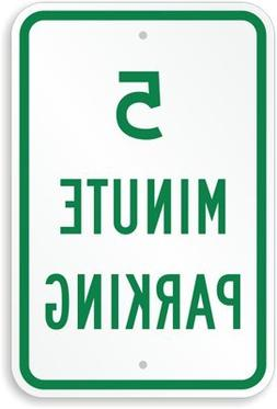 """5 Minute Parking Sign, 18"""" x 12"""""""