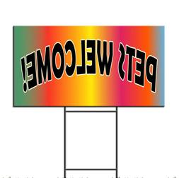 Pets Welcome! Corrugated Plastic Yard Sign /FREE Stakes