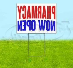 PHARMACY NOW OPEN Yard Sign Corrugated Plastic Bandit Lawn D