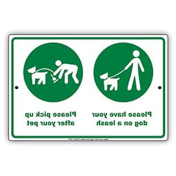 Please Have Your Dog On a Leash And Pick Up After Your Pet W