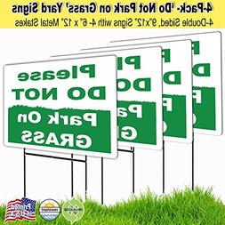 4 Pack 9x12 Please Do Not Park on the Grass Lawn Signs with