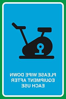 Please Wipe Down Equipment After Each Use Print Gym Picture