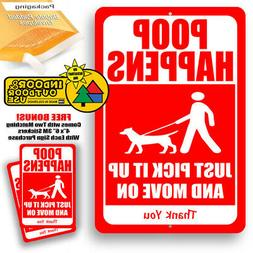 Poop Happens Just Pick It Up Move On Warning Dog Yard Sign T