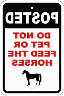 Posted Do Not Feed The Horses White Black Red Funny Reflecti