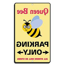 Queen Bee Parking Only All Others Will Be Stung Decorative S