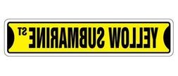 Quote Aluminum Sign Yellow Submarine Street Sign New Sign Gr