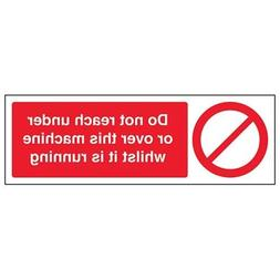 hiusan Do Not Reach Under/Over Machine When On Prohibition S