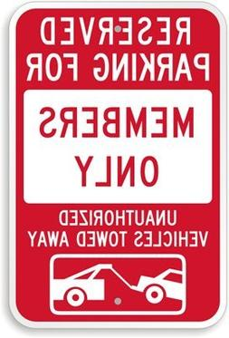 Reserved Parking For Members Only, Unauthorized Vehicles Tow