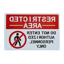 Restricted Area <font><b>Sign</b></font> -Do Not Enter Autho