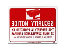 SECURITY SURVEILLANCE SIGN 24 HOURS -  - PROTECTED BY CAMERA