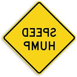 Speed Hump, Engineer Grade Reflective Aluminum Sign, 80 mil,