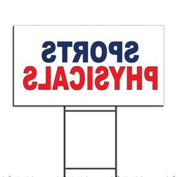 Sports Physicals Blue Red Corrugated Plastic Yard Sign /Free