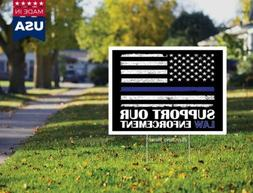 Support Our Law Enforcement Thin Blue Line 24x18 Yard Sign +
