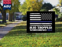 Support Our Law Enforcement Thin Blue Line 18x12 Yard Sign N