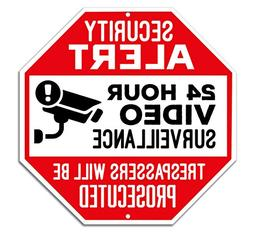 Outdoor Video Surveillance Sign - CCTV Security Alert - 24 H