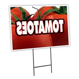 "TOMATOES 18""x24"" Yard Sign & Stake outdoor plastic coroplast"