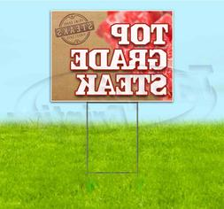 TOP GRADE STEAK 18x24 Yard Sign WITH STAKE Corrugated Bandit