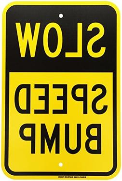 Traffic Control Sign, Legend Slow Speed Bump 18 x 12 inch Bl