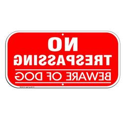 """No Trespassing Beware Of Dog Sign, 6"""" high x 12"""" wide 40 Mil"""