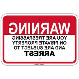 """Trespassing On Private Property Subject 8""""x12"""" Signs"""