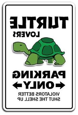 turtle lovers parking sign funny