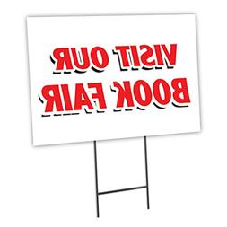 "VISIT OUR BOOK FAIR 12""x16"" Yard Sign & Stake outdoor plasti"