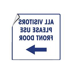 All Visitors Please Use Front Door With Right Arrow Funny Ya