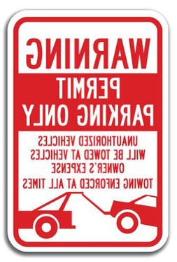 Warning Permit Parking Only Unauthorized Vehicles Will Be To