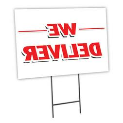 """WE DELIVER 18""""x24"""" Yard Sign & Stake outdoor plastic coropla"""