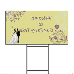 Wedding Marriage Welcome To Our Fairy Tale Plastic Yard Sign