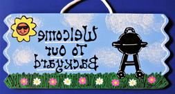 Welcome To Our BACKYARD BBQ SIGN Wall Art Plaque Summer Pool