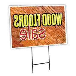 "WOOD FLOORS SALE 12""x16"" Yard Sign & Stake outdoor plastic w"