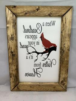 Wood sign - Farmhouse Style - When a cardinal appears in you